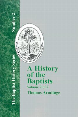 Image for A History of the Baptists - Vol. 2 (Baptist History)