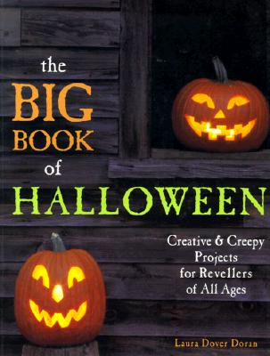 Image for The Big Book of Halloween: Creative & Creepy Projects for Revellers of All Ages