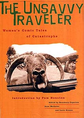 Image for Unsavvy Traveler: Women's comic tales of catastrophe