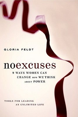 Image for No Excuses: 9 Ways Women Can Change How We Think About Power