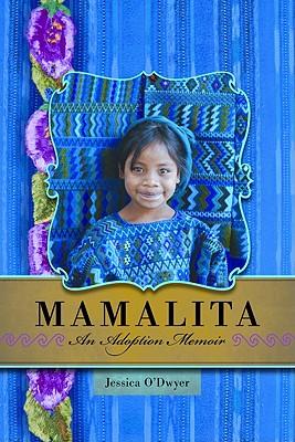 Image for Mamalita: An Adoption Memoir