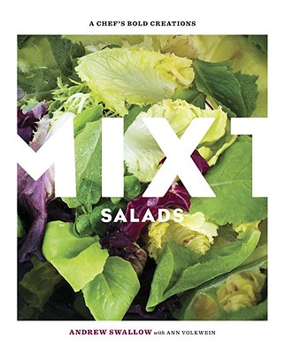 Image for Mixt Salads: A Chef's Bold Creations