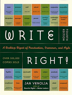 Write Right!: A Desktop Digest of Punctuation, Grammar, and Style, Jan Venolia