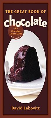 The Great Book of Chocolate, Lebovitz, David