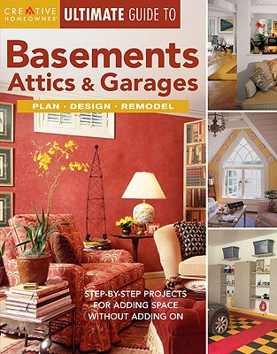 Image for ULTIMATE GUIDE TO BASEMENTS  ATTICS & GA