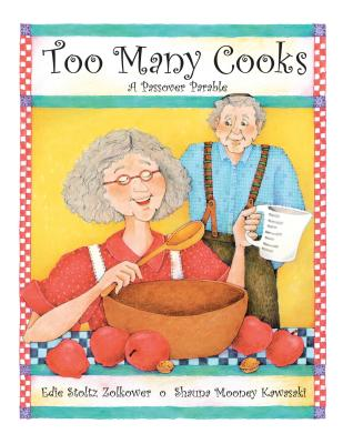 Image for Too Many Cooks: A Passover Parable