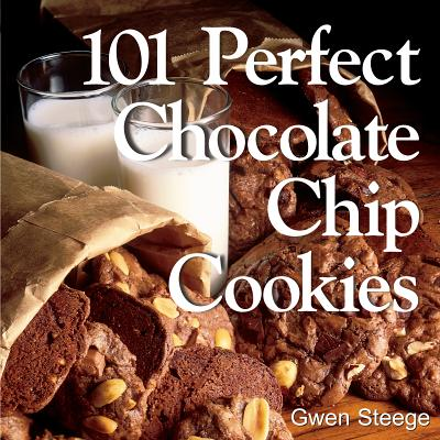 Image for 101 Perfect Chocolate Chip Cookies
