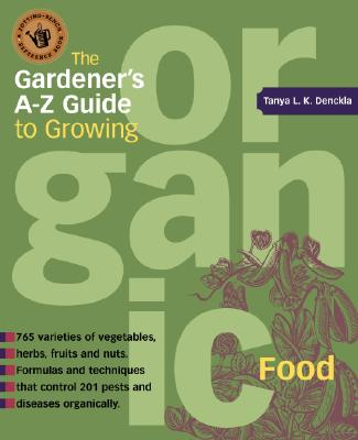 Image for Gardeners A-Z Guide to Growing  Organic Food