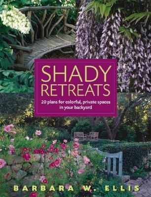 Shady Retreats, Ellis, Barbara W.