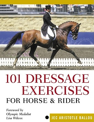Image for 101 Dressage Exercises for Horse & Rider (Read & Ride)