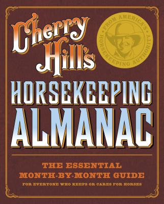 Cherry Hill's Horsekeeping Almanac, Hill, Cherry