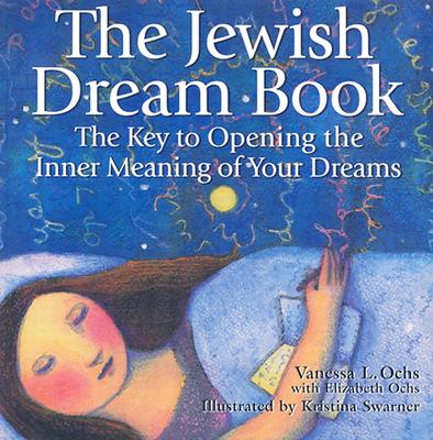 Image for The Jewish Dream Book: The Key to Opening the Inner Meaning of Your Dreams