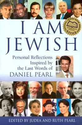 Image for I Am Jewish: Personal Reflections Inspired By The Last Words Of Daniel Pearl