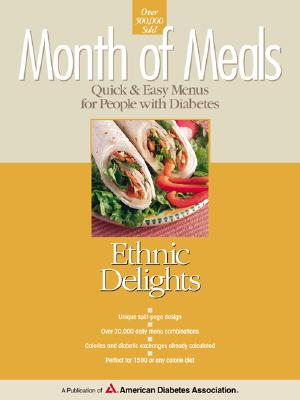 Image for Month of Meals: Ethnic Delights