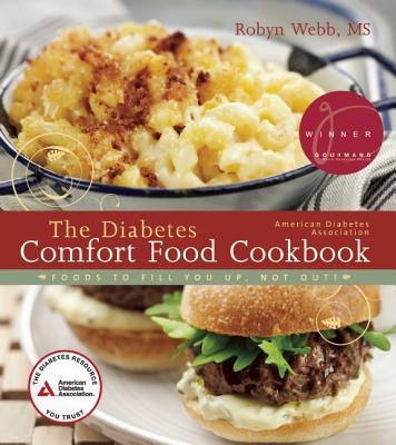 Image for The American Diabetes Association Diabetes Comfort Food Cookbook