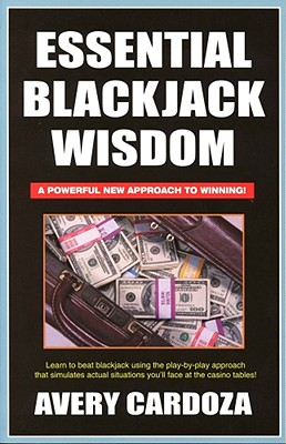 Essential Blackjack Wisdom, Cardoza, Avery