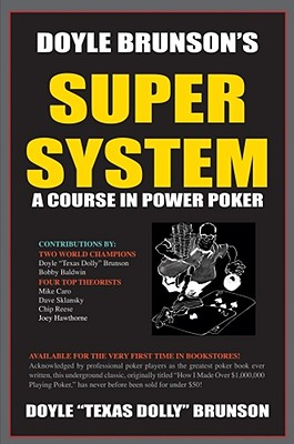 Image for Doyle Brunson's Super System: A Course in Power Poker