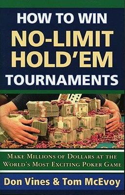 Image for How to Win No-Limit Hold'em Tournaments