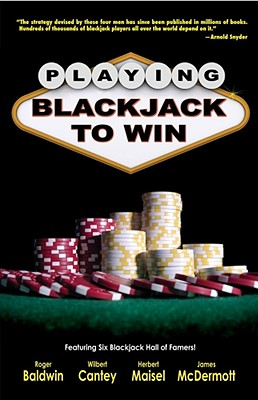 Image for Playing Blackjack to Win: A New Strategy for the Game of 21
