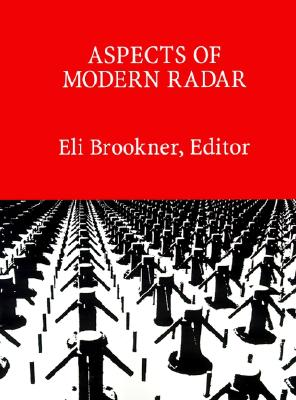 Aspects of Modern Radar, Eli Brookner
