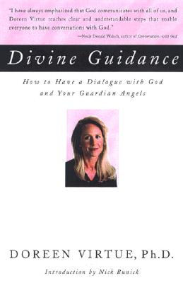 Image for Divine Guidance: How to Have a Dialogue with God and Your Guardian Angels