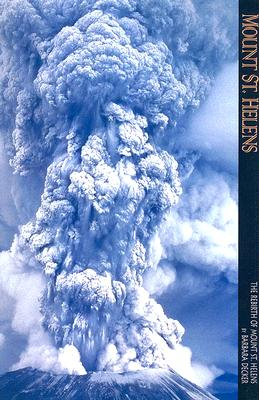 Image for Mount St. Helens: The Rebirth of Mount St. Helens