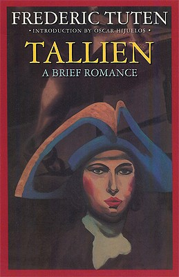 Tallien: A Brief Romance, Tuten, Frederic