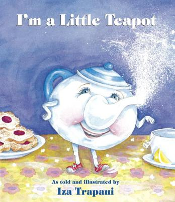 Image for I'm a Little Teapot (Iza Trapani's Extended Nursery Rhymes)
