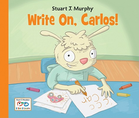 Image for Write On, Carlos! (I See I Learn)