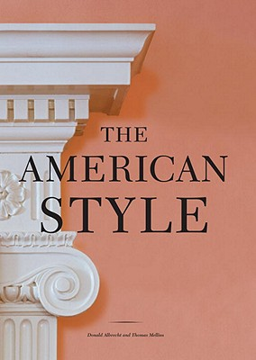 The American Style, Donald Albrecht, Thomas Mellins