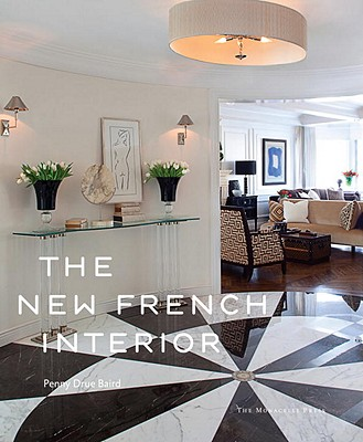 The New French Interior, Baird, Penny Drue