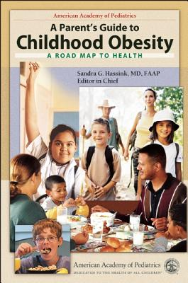 Image for A Parent's Guide to Childhood Obesity: A Roadmap to Health