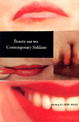 Image for Beauty and the Contemporary Sublime (Aesthetics Today)
