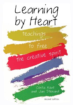 Image for Learning by Heart: Teachings to Free the Creative Spirit