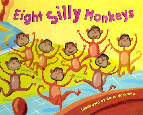 Bendon Publishing Eight Silly Monkeys Mini Board Book, Steve Haskamp