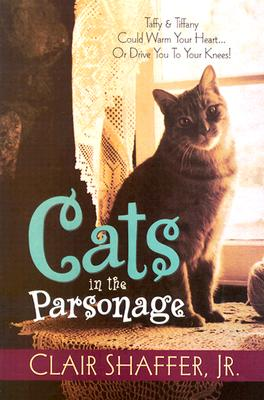 Image for Cats in the Parsonage (All God's Creatures Series, Book 1)