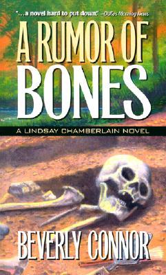 Rumor of Bones, BEVERLY CONNOR