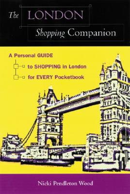 Image for The London Shopping Companion: A Personal Guide to Shopping in London for Every Pocketbook