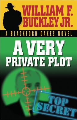 Image for A Very Private Plot (Blackford Oakes Novel)