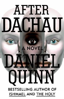 After Dachau: A Novel, Quinn, Daniel