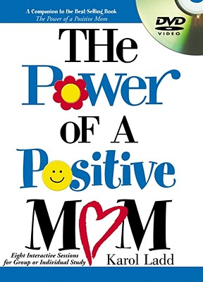 Image for Power Of A Positive Mom: Eight Interactive Session