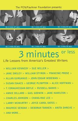 Image for 3 Minutes or Less: Life Lessons from America's Greatest Writers