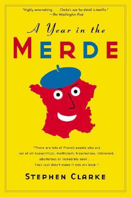 A Year in the Merde, Clarke, Stephen