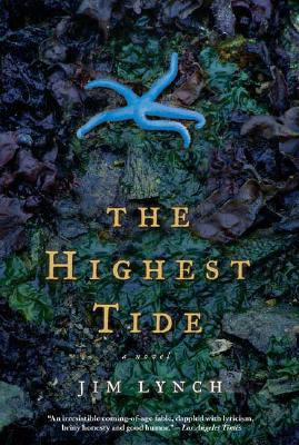 The Highest Tide: A Novel, Lynch, Jim