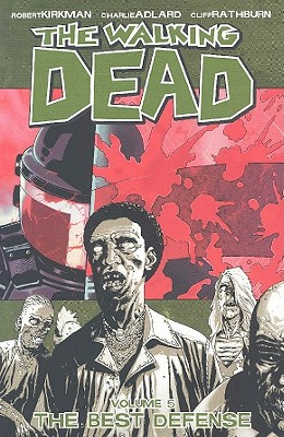Image for The Walking Dead, Vol. 5: The Best Defense