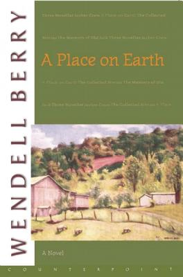 Place on Earth, Wendell Berry