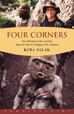 Image for Four Corners: One Woman's Solo Journey Into the Heart of Papua New Guinea