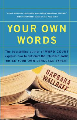 YOUR OWN WORDS, BARBARA WALLRAFF