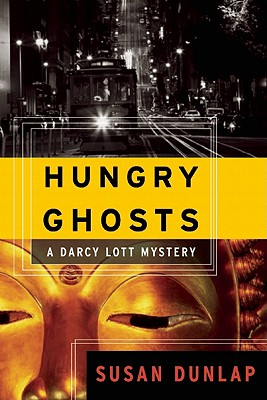 Hungry Ghosts: A Darcy Lott Mystery, Dunlap, Susan