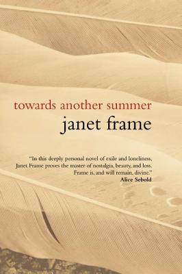 Towards Another Summer, Frame, Janet